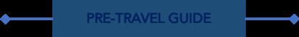 Pre-Travel Guide